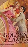 Golden Flames (The Delaneys #8; The Delaneys: The Untamed Years #1)