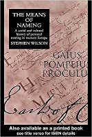 The Means of Naming: A Social History