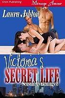 Victoria's Secret Life (Sensual Awakenings, #3)