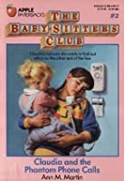 Claudia and the Phantom Phone Calls (The Baby-Sitters Club, #2)