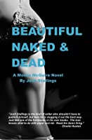 Beautiful, Naked & Dead