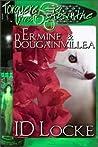 Ermine & Bougainvillea