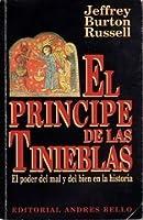 El principe de las tinieblas. El poder del mal y del bien en la historia