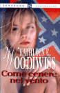 Come cenere nel vento by Kathleen E. Woodiwiss