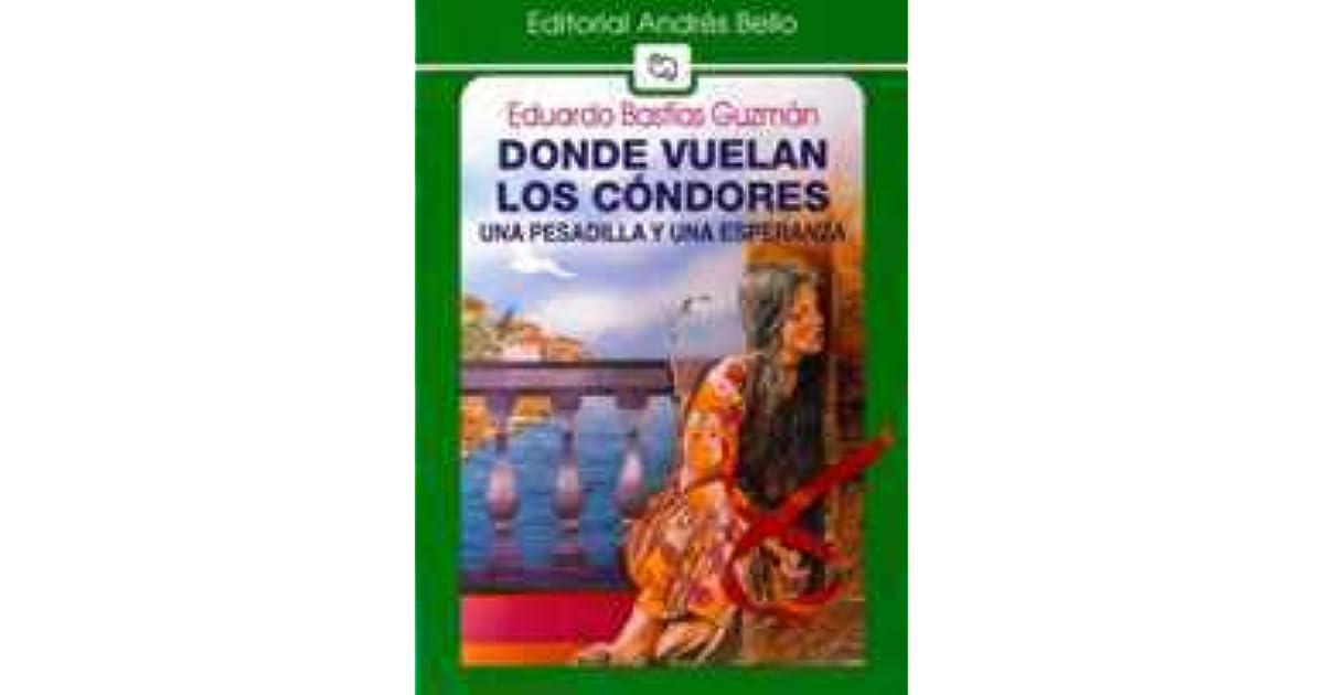 Libro Donde Vuelan Los Condores Ebook