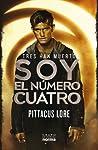 Soy el número cuatro by Pittacus Lore