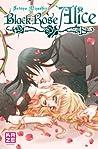 Black Rose Alice, Tome 4 (Black Rose Alice #4)