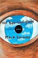 The Bee-Loud Glade: A Novel