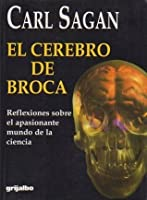 Broca's Brain: Reflections on the Romance of Science by