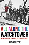 All Along The Watchtower