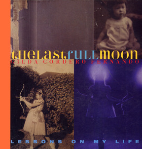 The Last Full Moon: Lessons of my Life