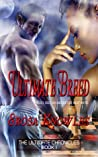 Ultimate Breed by Erosa Knowles
