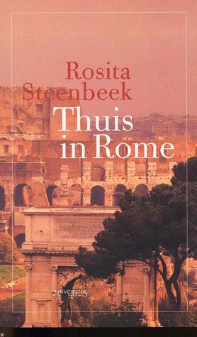 Thuis in Rome by Rosita Steenbeek