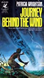 Journey Behind the Wind (Book of Wirrun, #3)