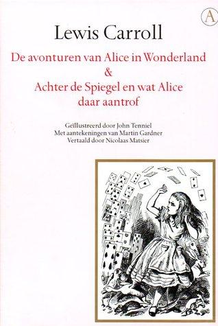 De avonturen van Alice in Wonderland & Achter de spiegel en wat Alice daar aantrof (Gouden Reeks)