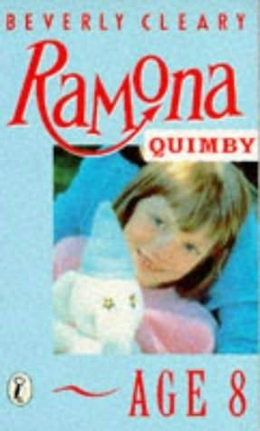 Ramona Quimby, Age 8 (Ramona, #6) by Beverly Cleary