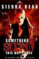 Something Secret This Way Comes (Secret McQueen #1)