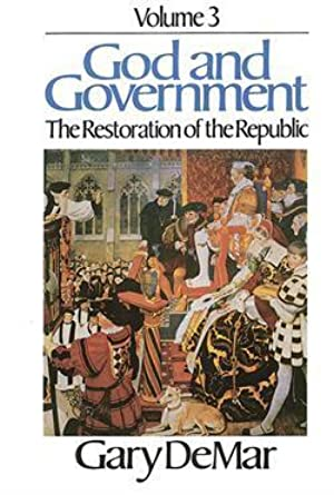 Free ↠ God and Government, Vol. 3 (God & Government) By Gary DeMar – Vejega.info