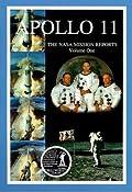 Apollo 11: The NASA Mission Reports, Volume 1