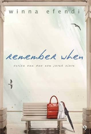 Remember When by Winna Efendi