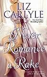 Never Romance a Rake (Neville Family #3)