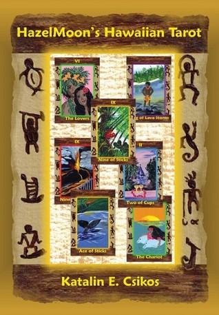 HazelMoon's Hawaiian Tarot by Katalin E. Csikos