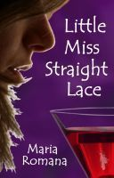 Little Miss Straight Lace