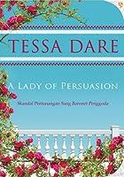 A Lady of Persuasion - Skandal Pertunangan Sang Baronet Penggoda