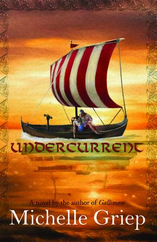 Undercurrent by Michelle Griep