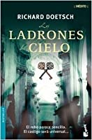 Los Ladrones Del Cielo (Michael St. Pierre, #1)