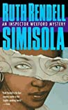 Simisola (Inspector Wexford, #16)