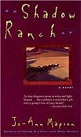 Shadow Ranch: Novel, A