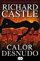 Calor desnudo (Nikki Heat, #2)