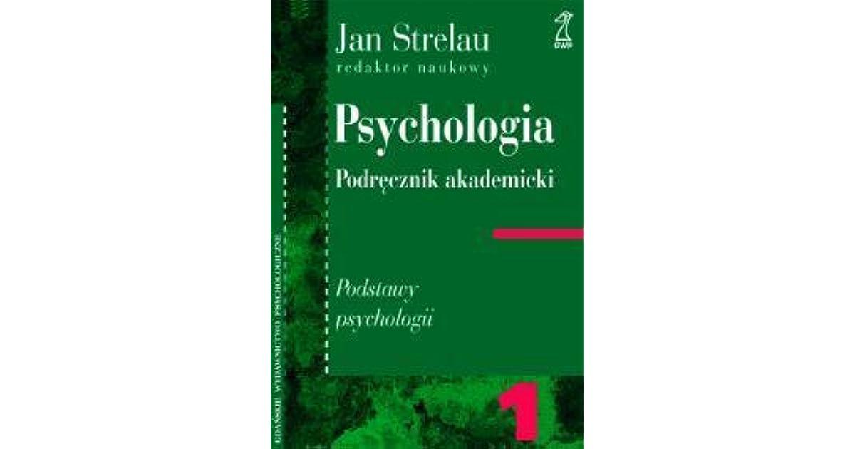 jan strelau psychologia podręcznik akademicki tom 1 pdf chomikuj