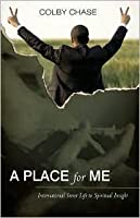 A Place for Me: International Street Life to Spiritual Insight