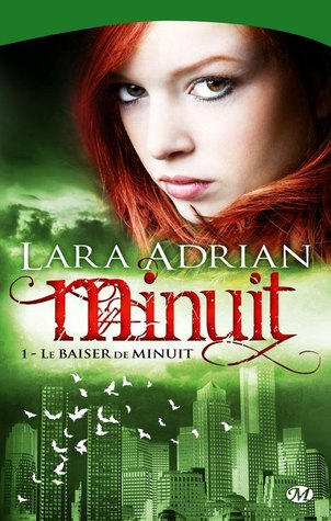 Le Baiser de minuit by Lara Adrian