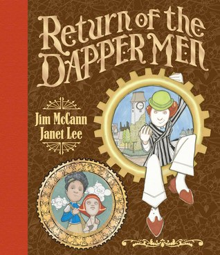 Return of the Dapper Men by Jim McCann