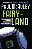 Fairyland. Paul McAuley