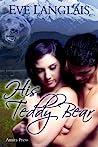 His Teddy Bear by Eve Langlais