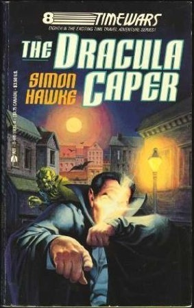The Dracula Caper (Time Wars, #8)