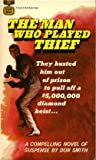 The Man Who Played Thief
