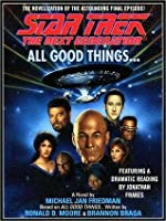 All Good Things... (Star Trek the Next Generation)