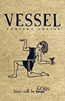 The Advent (Vessel #1)