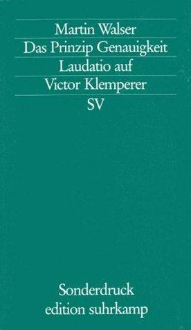 Das Prinzip Genauigkeit: Laudatio auf Victor Klemperer