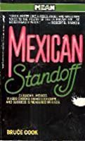 Mexican Standoff (Mean Streets)