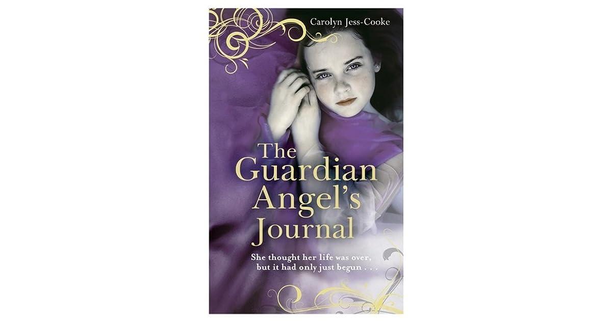 The Guardian Angel's Journal by Carolyn Jess-Cooke