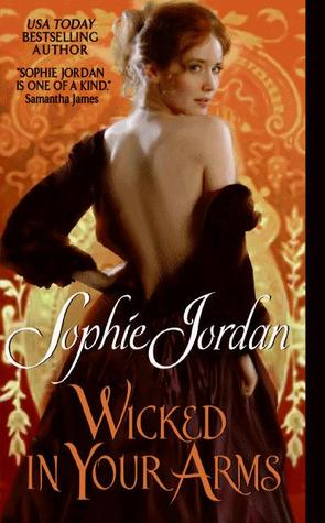 Wicked in Your Arms (Forgotten Princesses, #1)