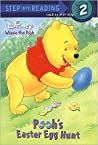 Pooh's Easter Egg Hunt (Winnie the Pooh First Reader, #10)