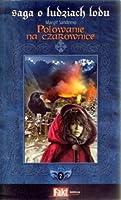 Polowanie na czarownice (Saga o Ludziach Lodu, #2)