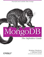 Mongodb: The Definitive Guide
